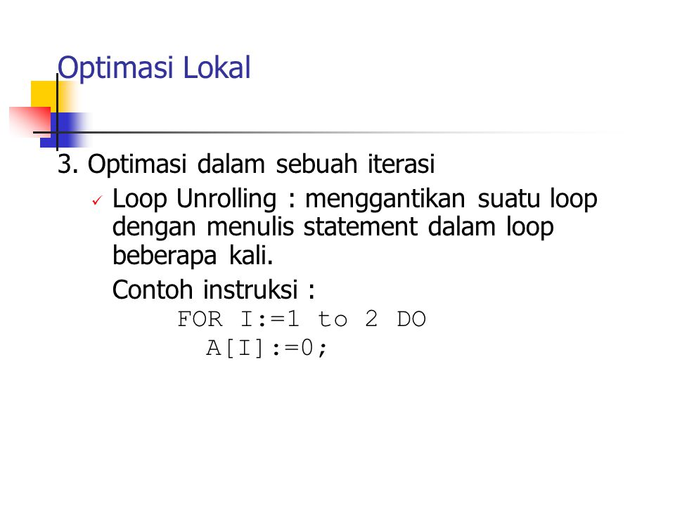 Optimasi Lokal 3. Optimasi dalam sebuah iterasi