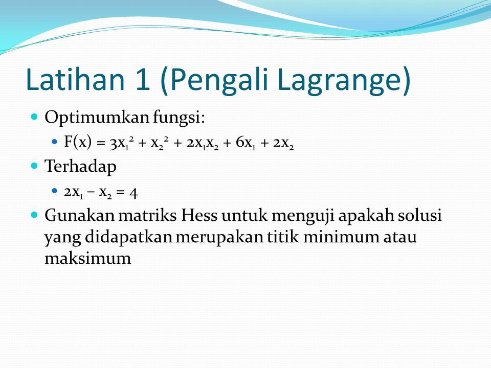 Latihan 1 (Pengali Lagrange)