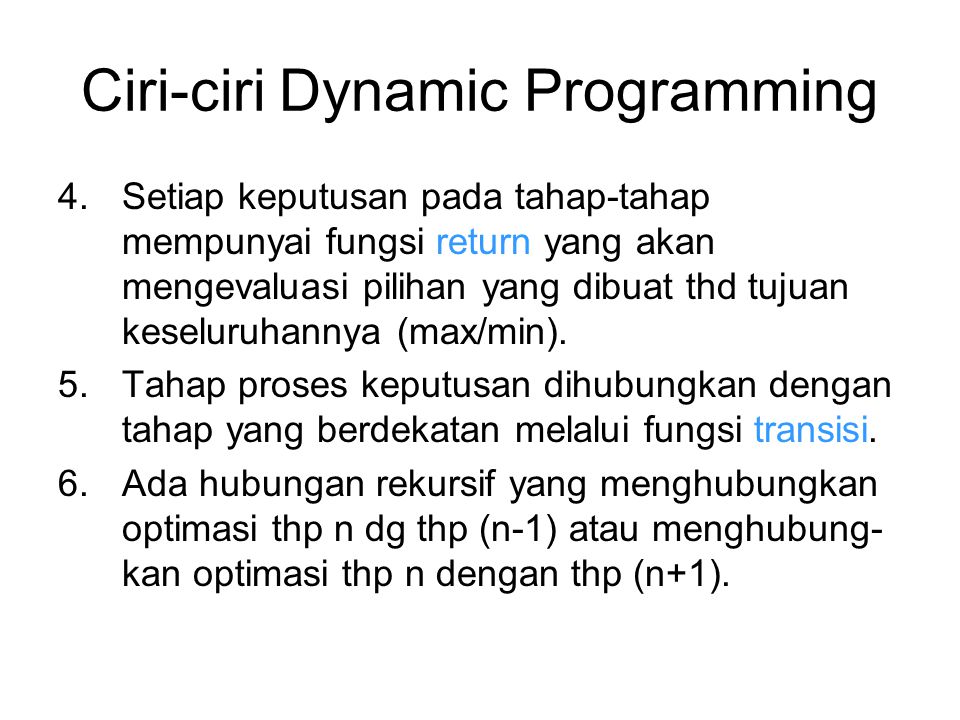 Ciri-ciri Dynamic Programming
