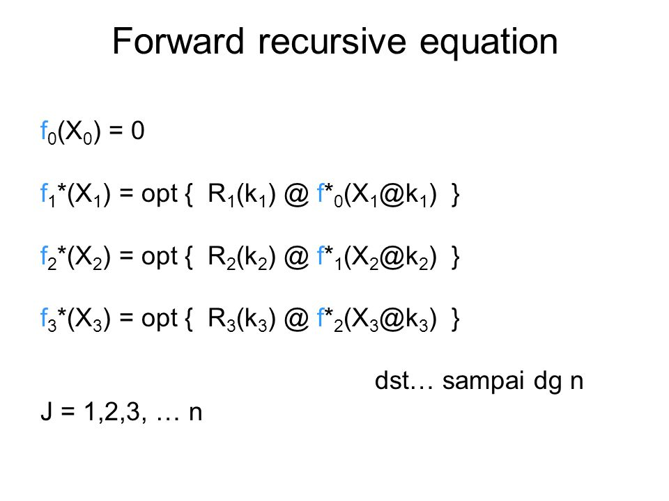 Forward recursive equation