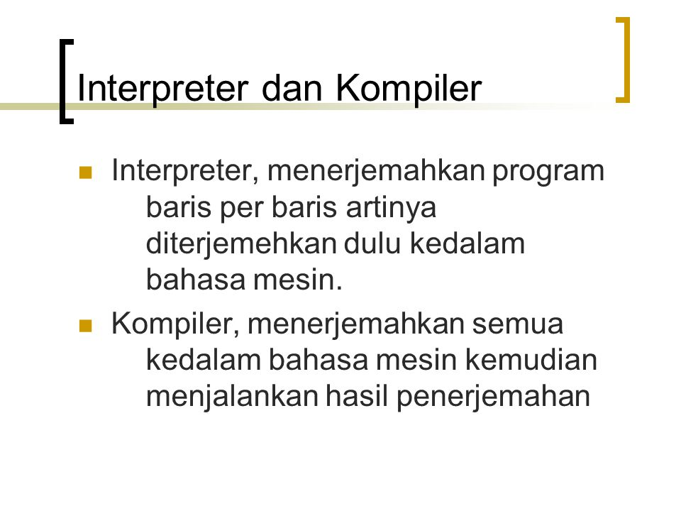 Interpreter dan Kompiler