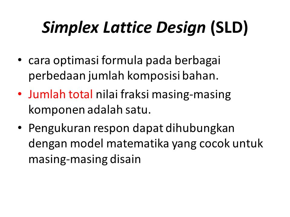 Simplex Lattice Design (SLD)