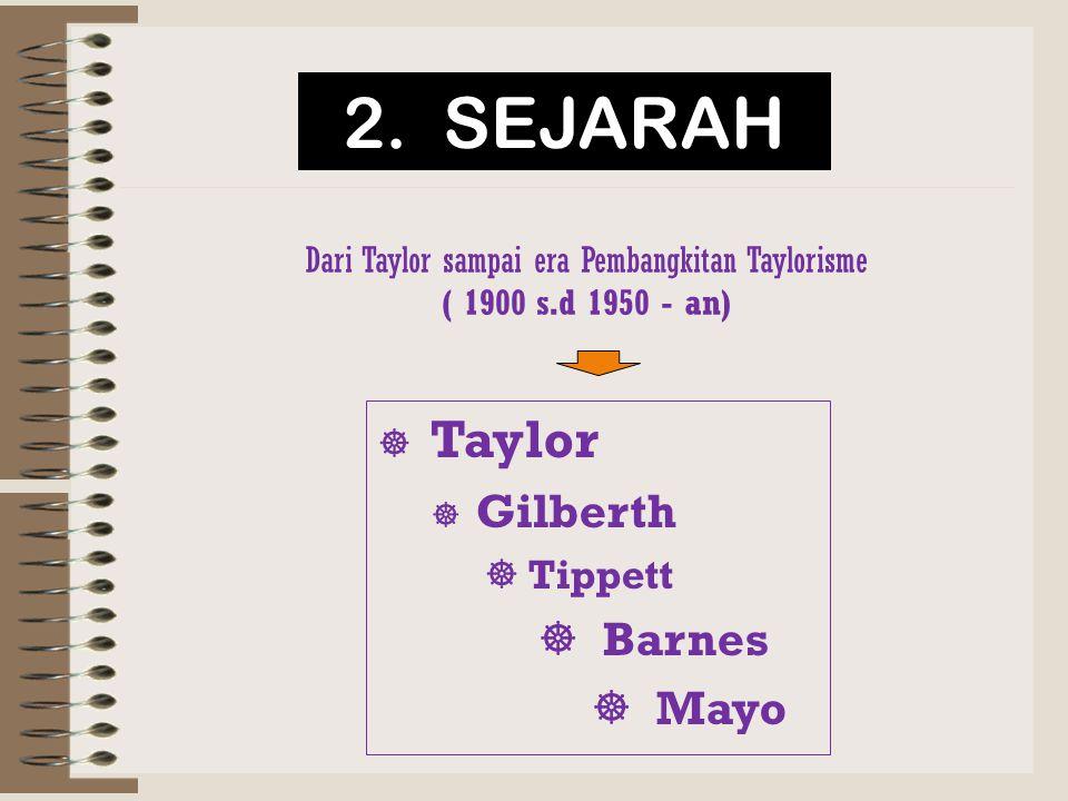 Dari Taylor sampai era Pembangkitan Taylorisme