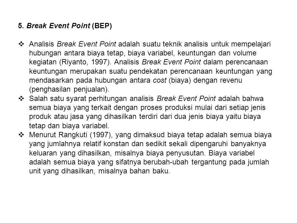 5. Break Event Point (BEP)