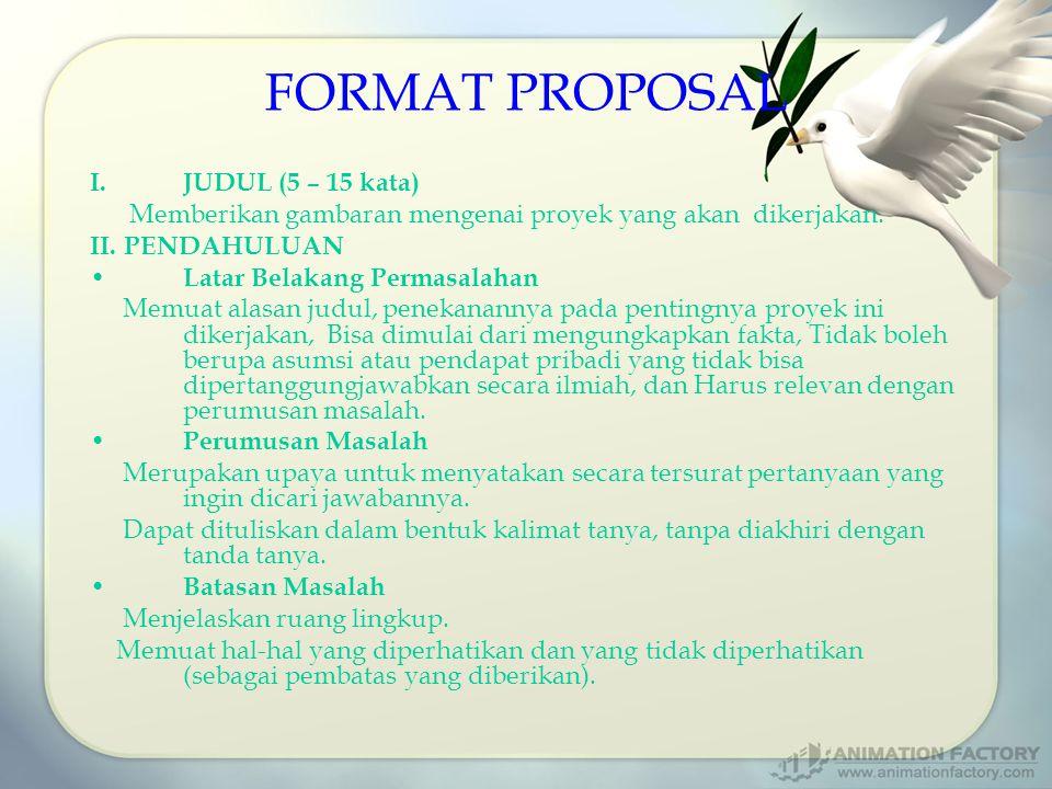 FORMAT PROPOSAL JUDUL (5 – 15 kata)