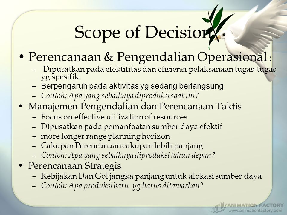 Scope of Decision Perencanaan & Pengendalian Operasional :