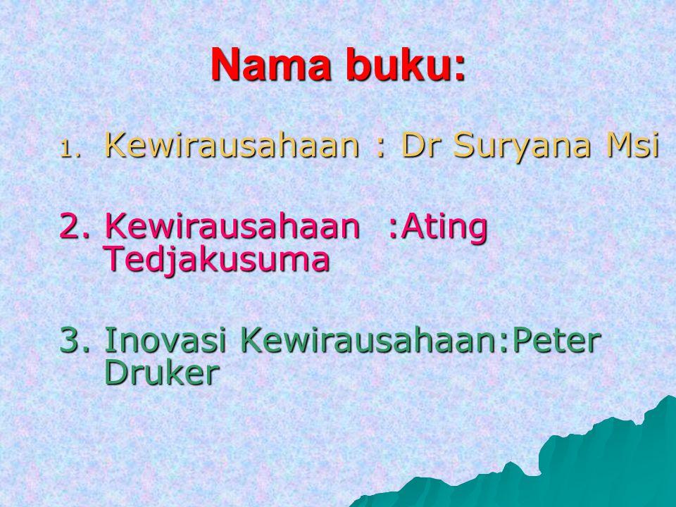 Nama buku: Kewirausahaan : Dr Suryana Msi