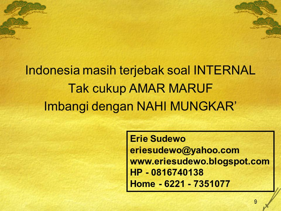 Indonesia masih terjebak soal INTERNAL Tak cukup AMAR MARUF