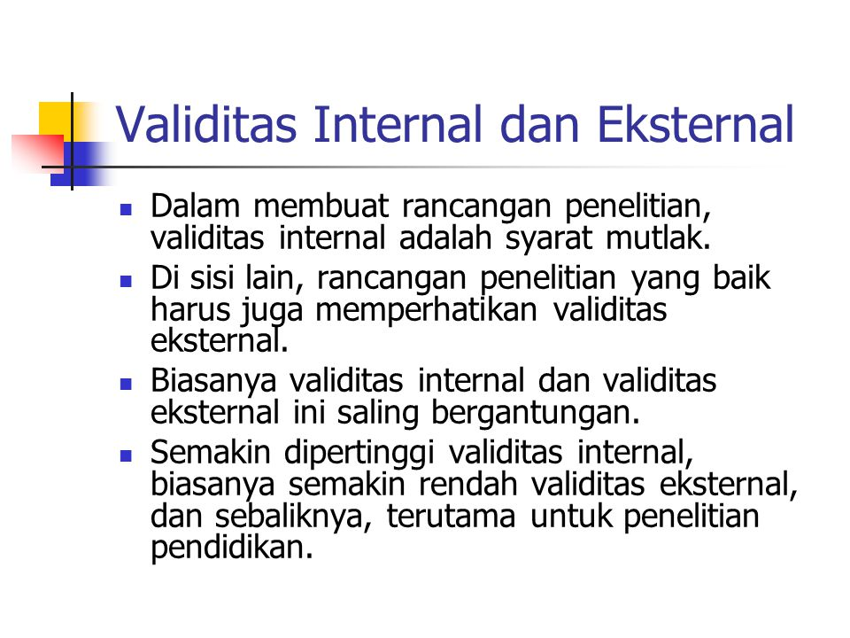 Validitas Internal dan Eksternal