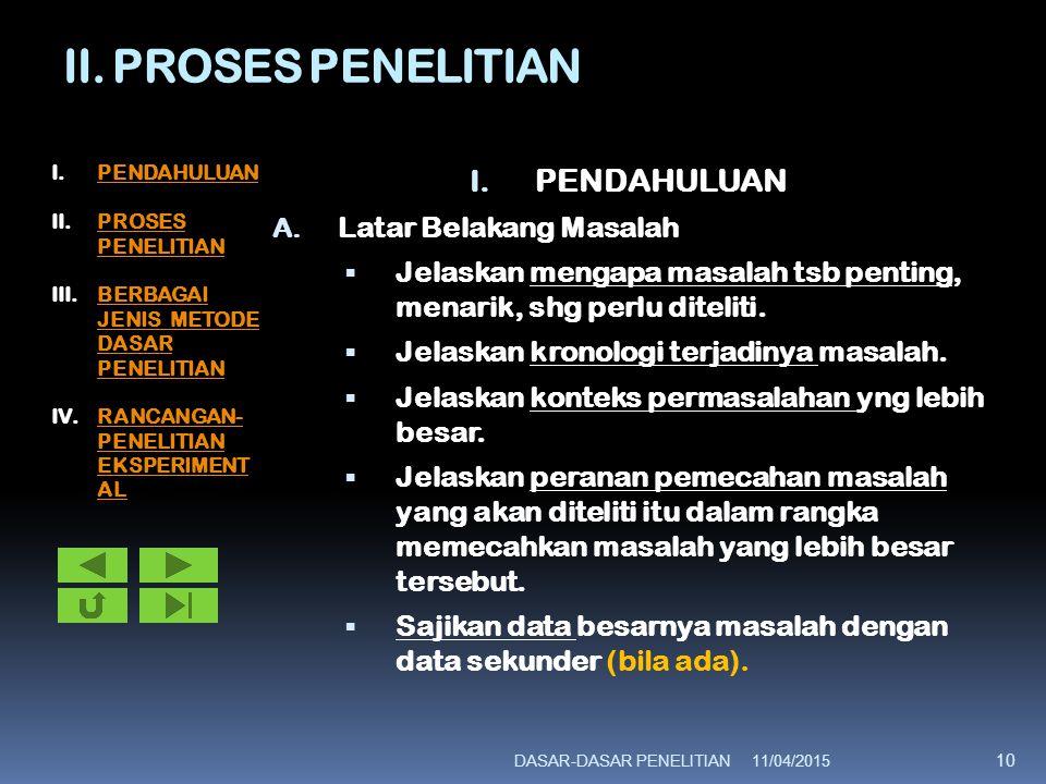 II. PROSES PENELITIAN PENDAHULUAN Latar Belakang Masalah