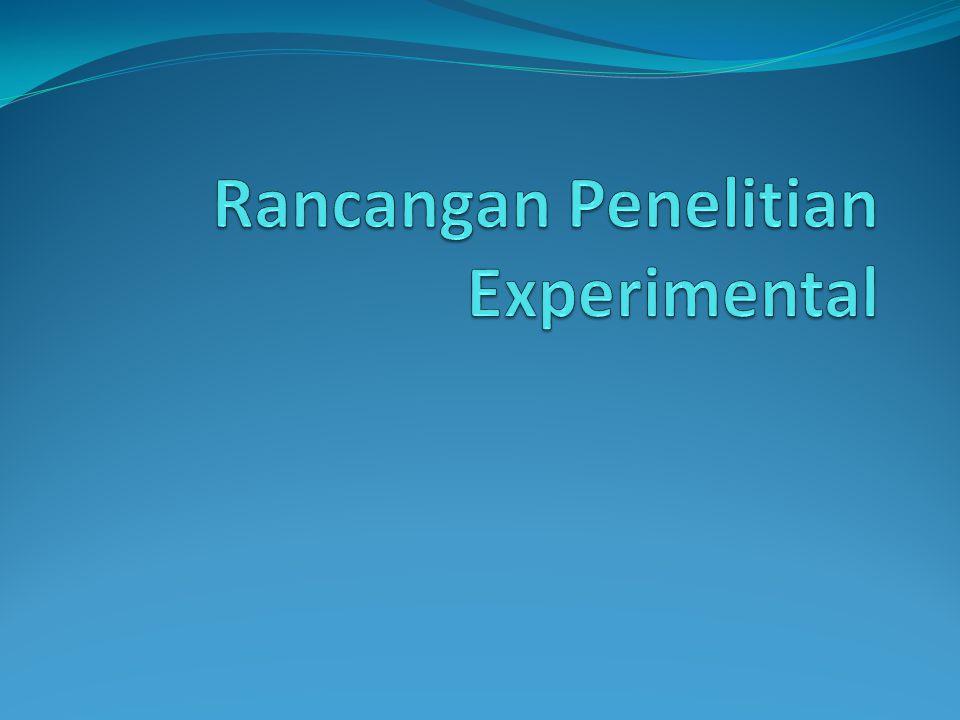 Rancangan Penelitian Experimental