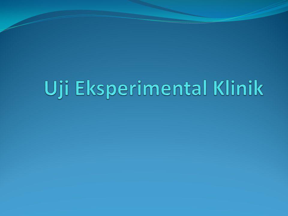Uji Eksperimental Klinik