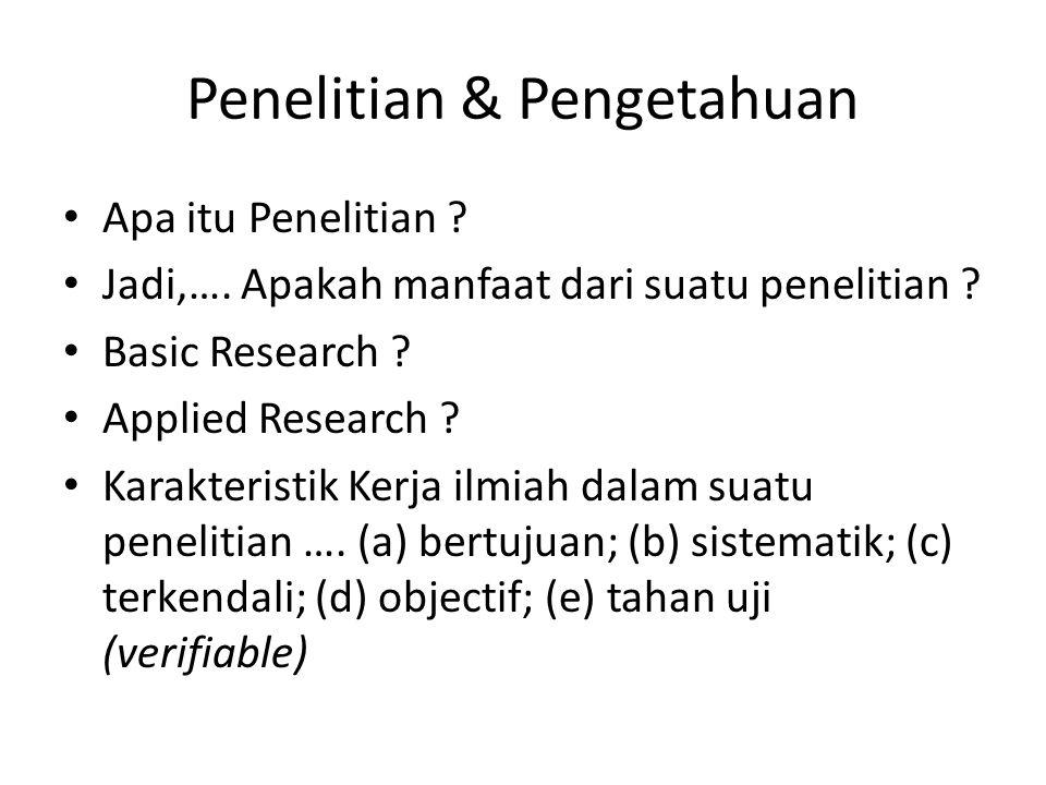 Penelitian & Pengetahuan