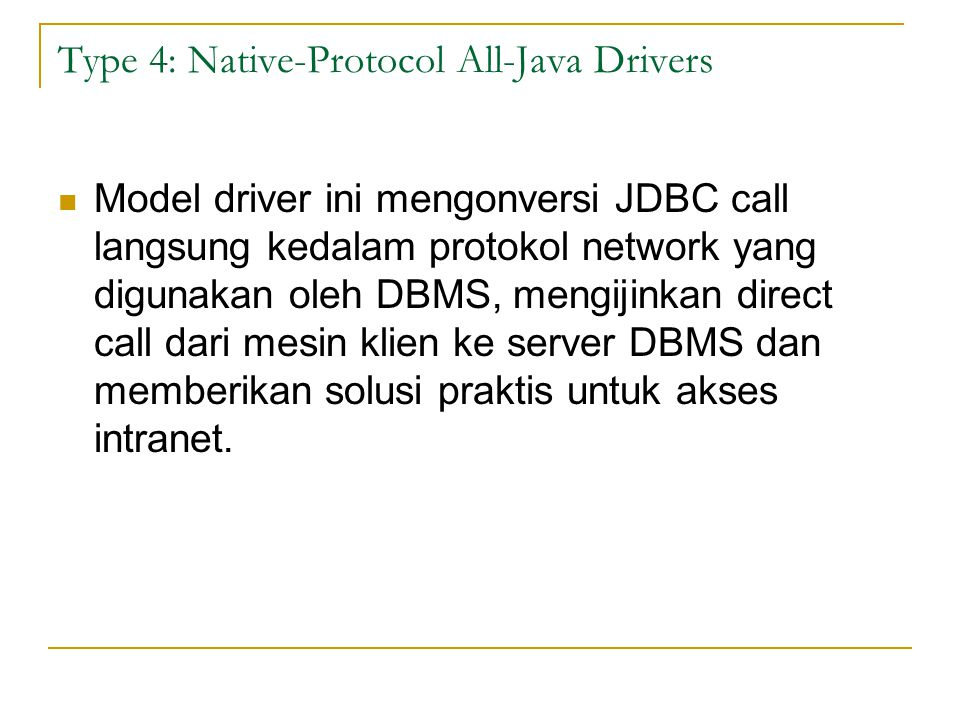 Type 4: Native-Protocol All-Java Drivers
