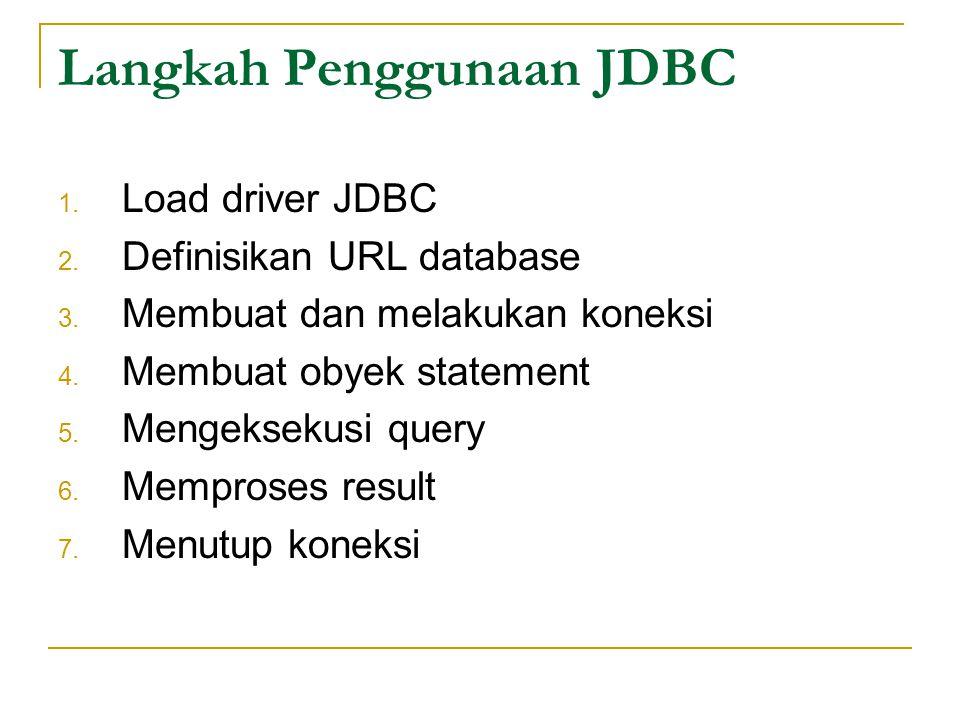 Langkah Penggunaan JDBC