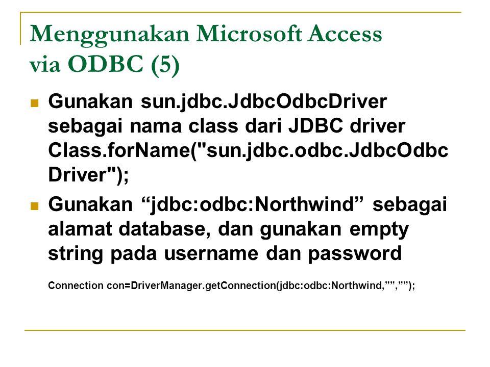 Menggunakan Microsoft Access via ODBC (5)