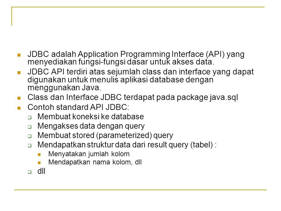 Class dan Interface JDBC terdapat pada package java.sql