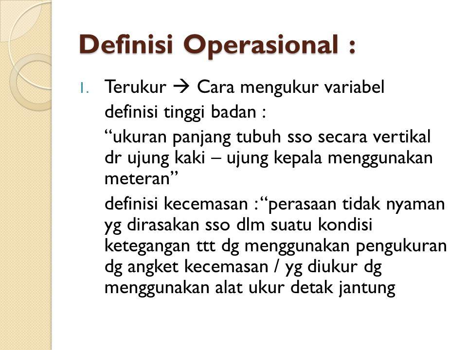 Definisi Operasional :