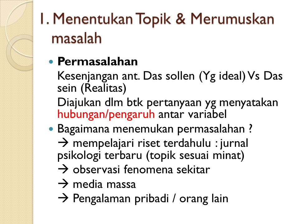 1. Menentukan Topik & Merumuskan masalah