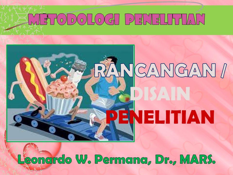 RANCANGAN / DISAIN PENELITIAN