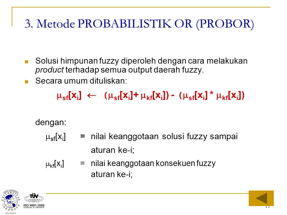 3. Metode PROBABILISTIK OR (PROBOR)