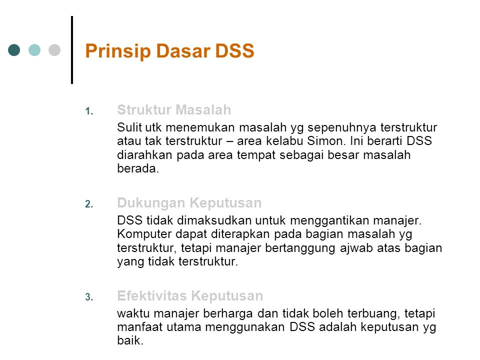 Prinsip Dasar DSS Struktur Masalah Dukungan Keputusan