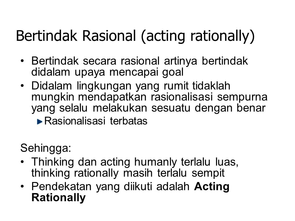 Bertindak Rasional (acting rationally)