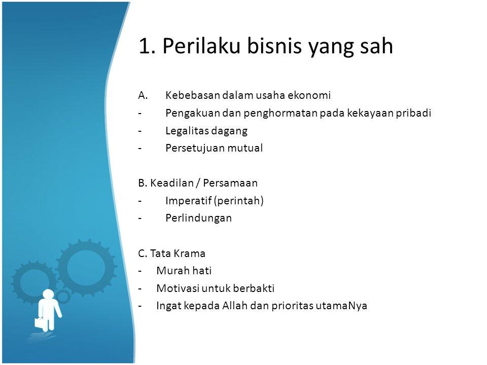 1. Perilaku bisnis yang sah