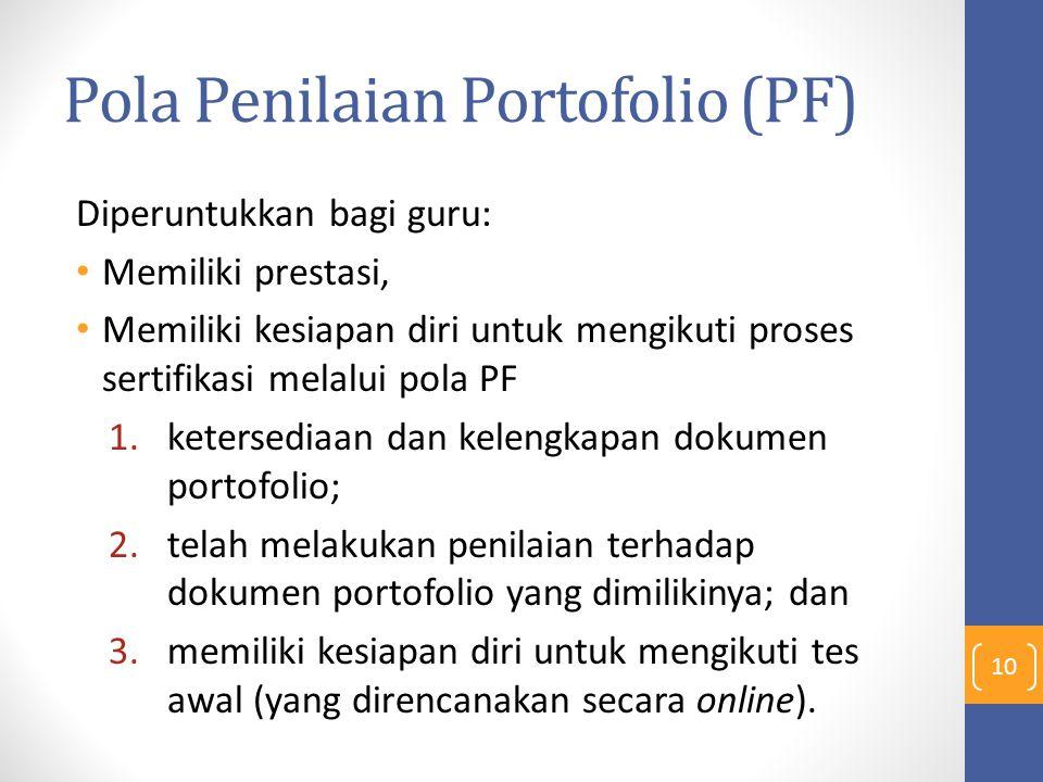 Pola Penilaian Portofolio (PF)