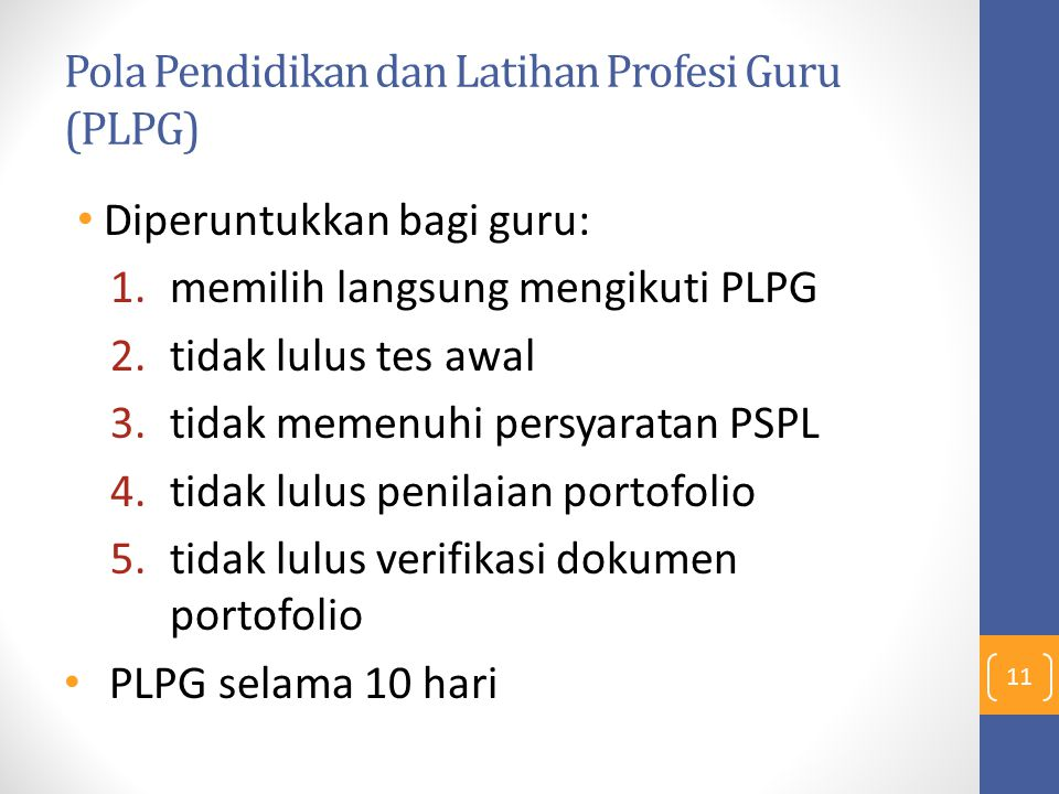 Pola Pendidikan dan Latihan Profesi Guru (PLPG)