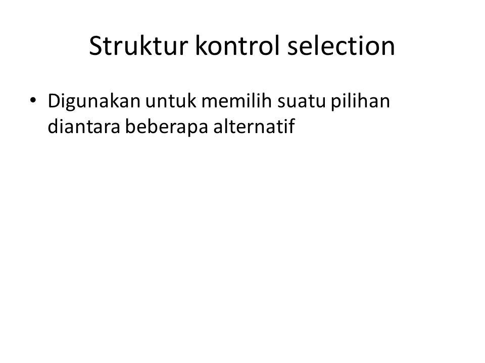 Struktur kontrol selection