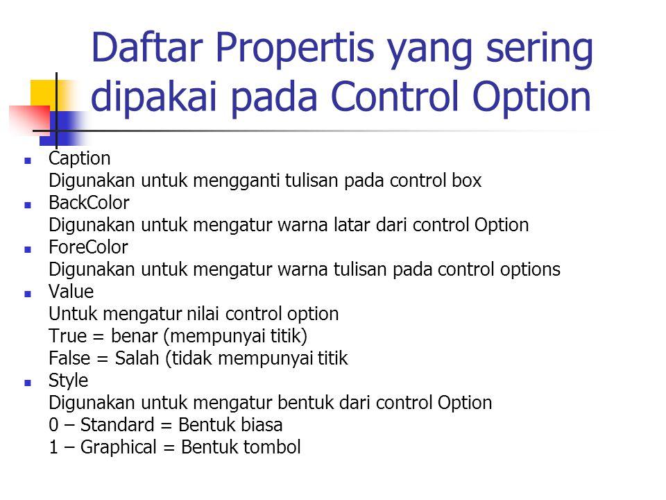 Daftar Propertis yang sering dipakai pada Control Option