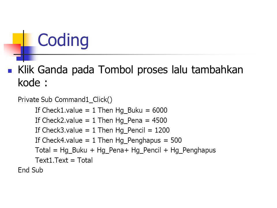 Coding Klik Ganda pada Tombol proses lalu tambahkan kode :