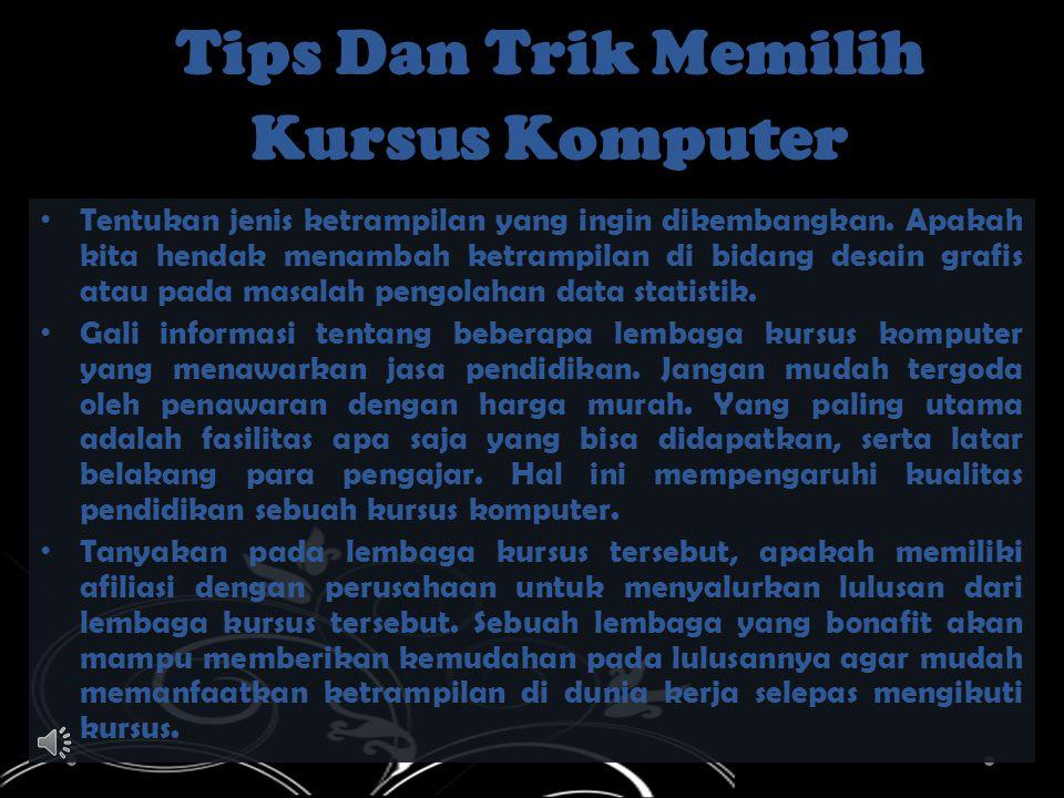 Tips Dan Trik Memilih Kursus Komputer