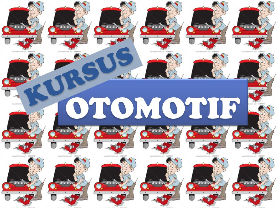 KURSUS OTOMOTIF