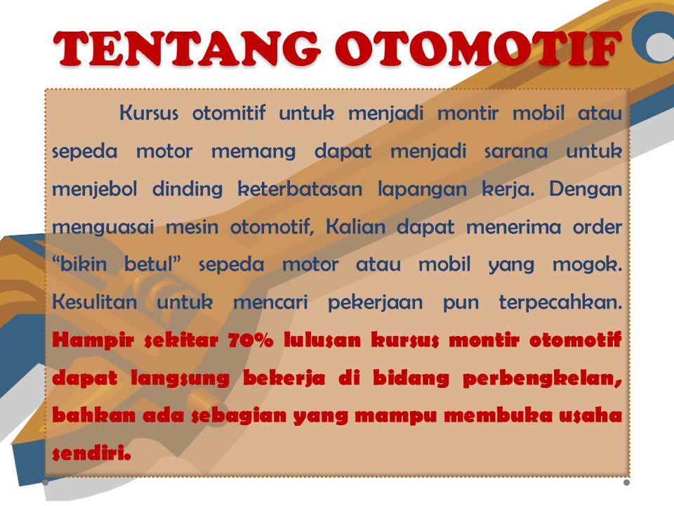 TENTANG OTOMOTIF