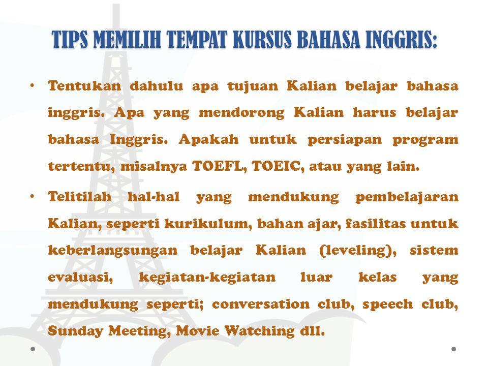 TIPS MEMILIH TEMPAT KURSUS BAHASA INGGRIS: