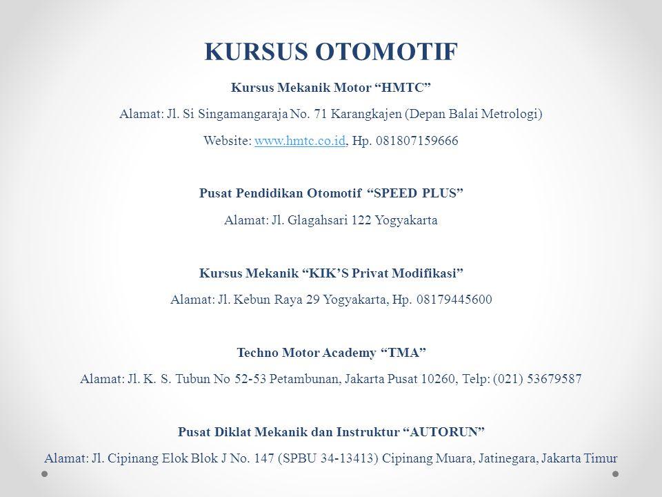 KURSUS OTOMOTIF Kursus Mekanik Motor HMTC