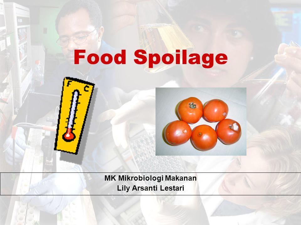 MK Mikrobiologi Makanan Lily Arsanti Lestari