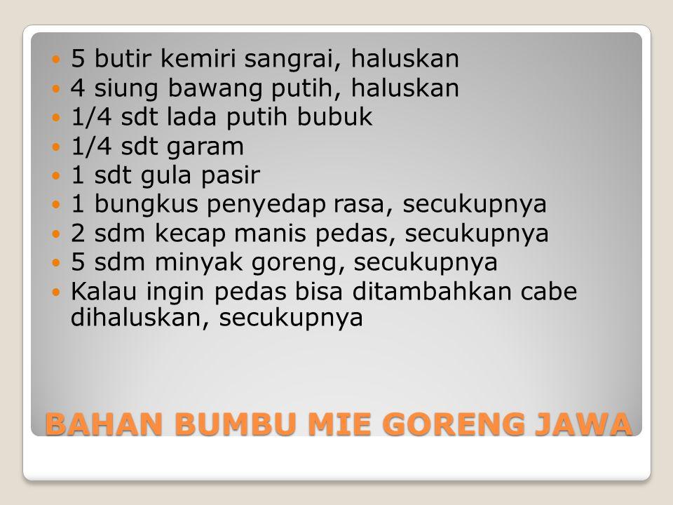 BAHAN BUMBU MIE GORENG JAWA