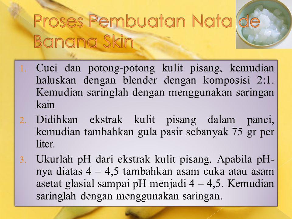 Proses Pembuatan Nata de Banana Skin