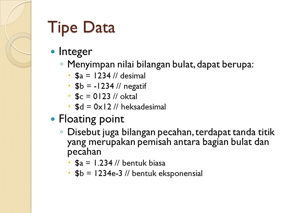 Tipe Data Integer Floating point