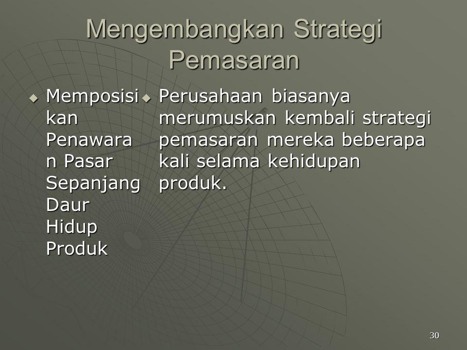 Mengembangkan Strategi Pemasaran