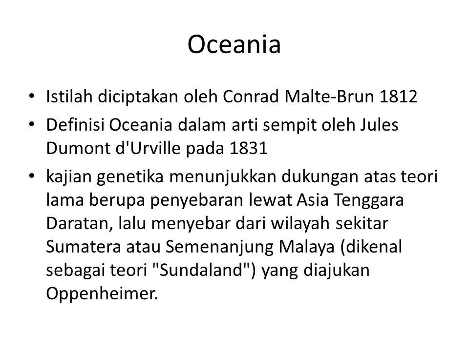 Oceania Istilah diciptakan oleh Conrad Malte-Brun 1812