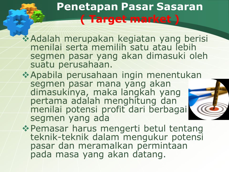 Penetapan Pasar Sasaran ( Target market )