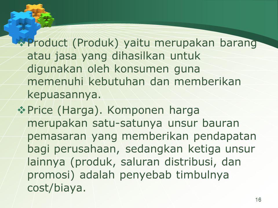 Product (Produk) yaitu merupakan barang atau jasa yang dihasilkan untuk digunakan oleh konsumen guna memenuhi kebutuhan dan memberikan kepuasannya.