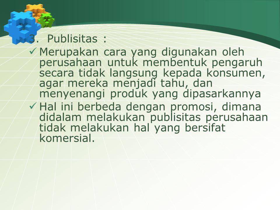 3. Publisitas :