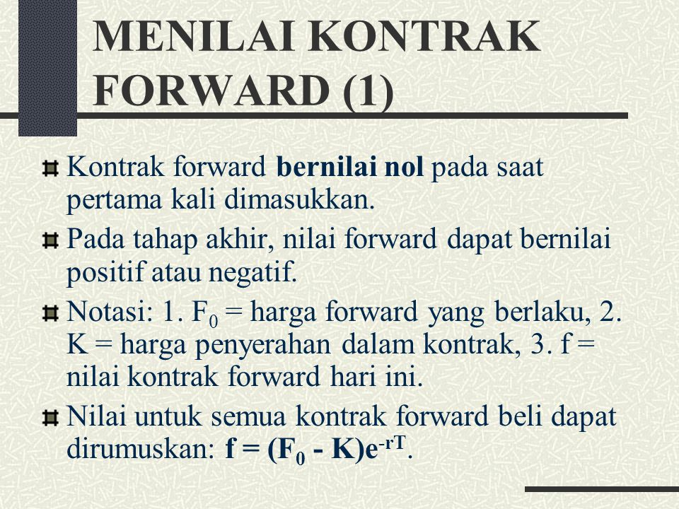 MENILAI KONTRAK FORWARD (1)