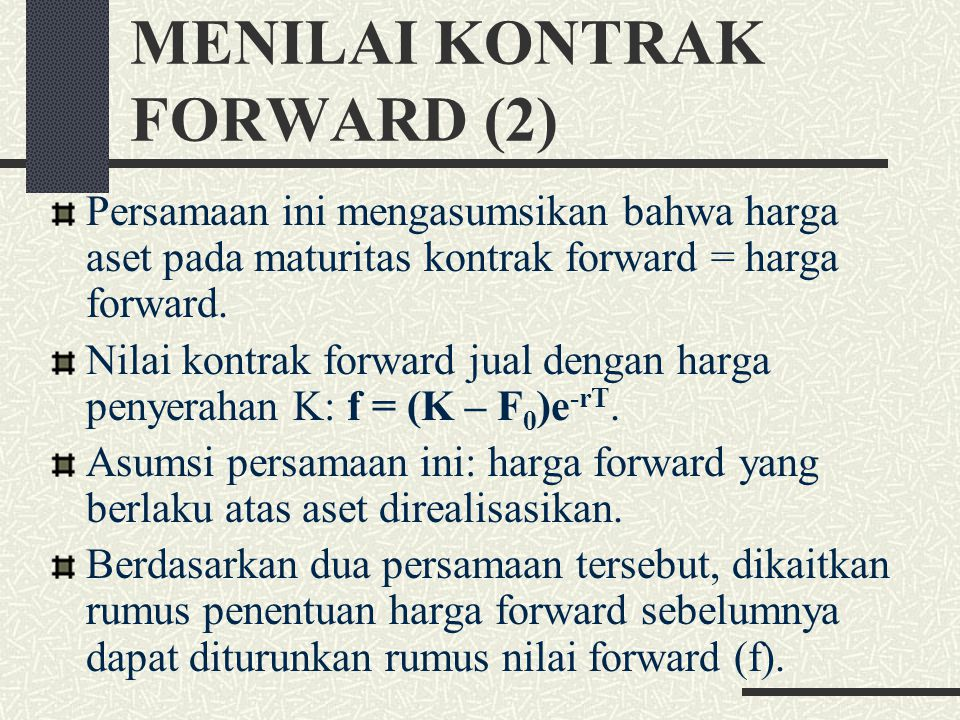 MENILAI KONTRAK FORWARD (2)