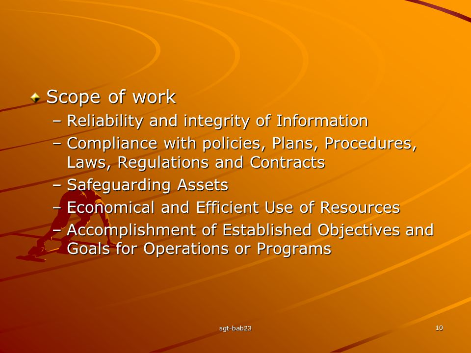 Scope of work Reliability and integrity of Information